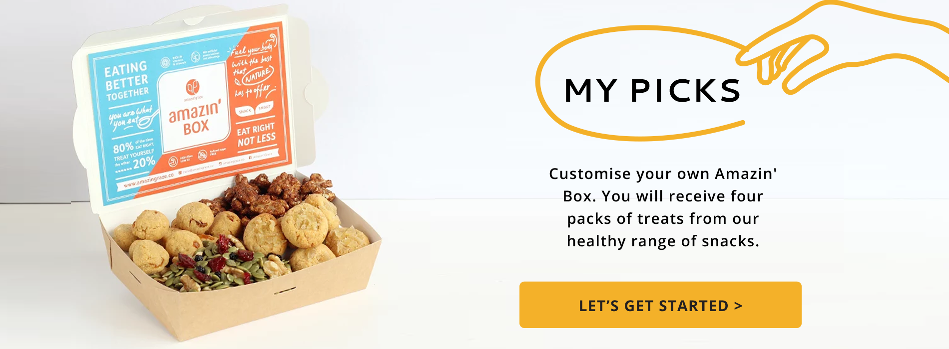 My picks, customize your own Amazin'Box. You will receive four packs or treats from our healthy range of snacks, written next to a box full of healthy granolas and nuts